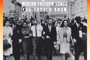 Free At Last: 7 Freedom Songs You Should Know