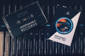 New Tape Out: Unspeakable Volume 2 Featuring All-Women Producers